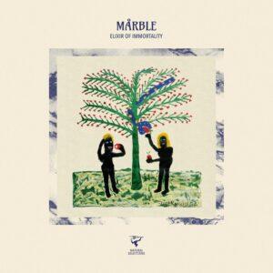 Mårble - Elixir Of Immortality - NASE01 - NATURAL SELECTION
