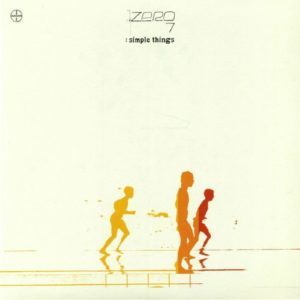 Zero 7 - Simple Things - NEW9253LP - NEW STATE