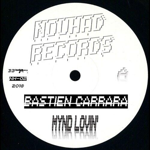 Bastien Carrara - Mynd Lovin' - NH-002 - NOUHAD RECORDS