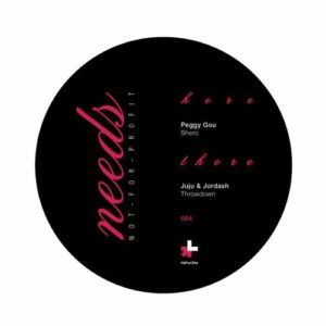 Peggy Gou/Juju & Jordash - Needs X Un Women Present Heforshe - NNFP004 - NEEDS (NOT-FOR-PROFIT)
