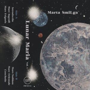 Marta Smilga - Lunar Maria Vol. 1 - PBUH116 - CRASH SYMBOLS