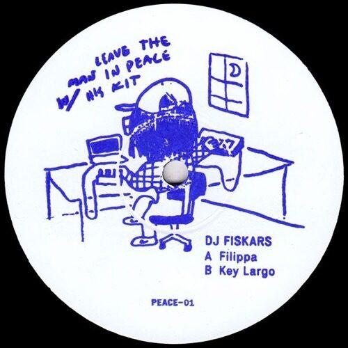 Dj Fiskars - Filipa - PEACE-01 - LEAVE THE MAN IN PEACE WITH HIS KIT