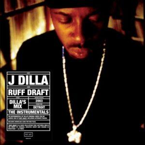 J Dilla - Ruff Draft: The Dilla Mix (Instrumentals) - PJ016LP - PAY JAY PRODUCTIONS
