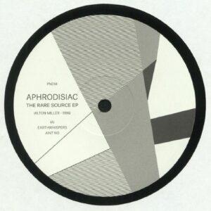 Aphrodisiac Aka Alton Miller - The Rare Source Ep - PND14 - P&D