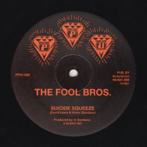 The Fool Bros - Suicide Squeeze - PPU-089 - PEOPLES POTENTIAL UNLIMITED