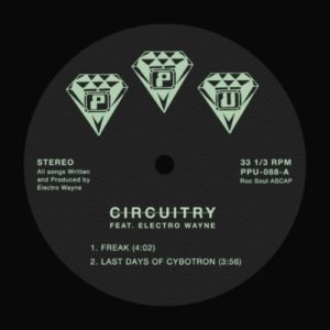 Circuitry Feat Electro Wayne - Freak - PPU088 - PEOPLES POTENTIAL UNLIMITED