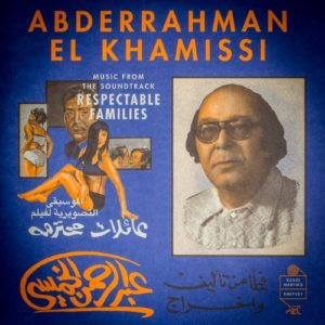 Abderrahman El Khamissi - Music From The Soundtrack 'respectable F - RMEP001 - RADIO MARTIKO