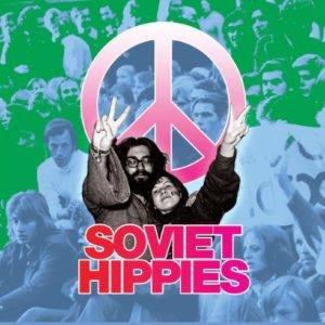 Soviet Hippies - Music From The Documentary Film By Terje Toomistu - SH01 - CECE MUSIC