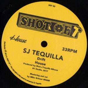 SJ Tequilla/DJ Fett Burger/DJ Dog - Drift/House - SOT02 - SHOT OF T