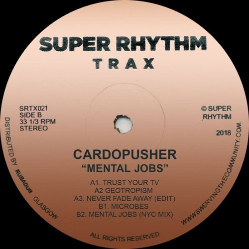 Cardopusher - Mental Jobs - SRTX021 - SUPER RHYTHM TRAX