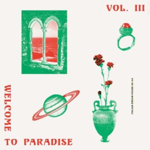 Various - Welcome To Paradise (ITALIAN Dream House 90-94) - ST003-3LP - SAFE TRIP