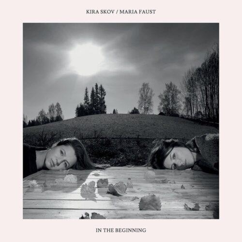 Maria Faust / Kira Skov - In The Beginning - STULP17011 - STUNT RECORDS