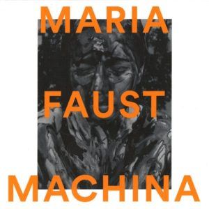 Maria Faust - Machina - STULP18031 - STUNT RECORDS
