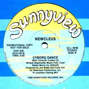 Newcleus - Space Is The Place/ Cyborg Dance - SUN429 - SUNNYVIEW