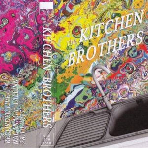 The Kitchen Brothers - The Kitchen Brothers - TCD1782018 - TRASH CAN DANCE