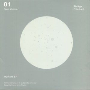 Philipp Otterbach - Humans EP - TM01 - TOUR MESSIER