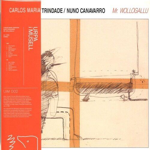 Carlos Maria Trindade / Nuno Canavarro - Mr. Wollogallu - UIM002 - URPA I MUSSELL