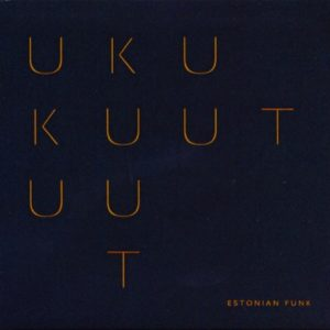 Uku Kuut - Estonian Funk Digipak Cd - UKU-EFCD - BIG TREE RECORDS