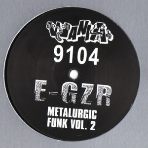 E-Zgr - Metalurgic Funk Vol. 2 - WANIA9104 - WANIA