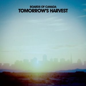 Boards Of Canada - Tomorrow's Harvest - WARPLP257 - WARP