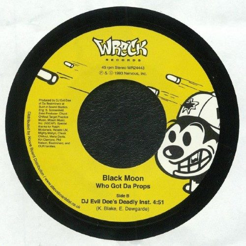 Black Moon - Who Got Da Props? - WR24443 - WRECK RECORDS