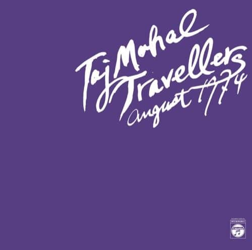 Taj Mahal Travellers - August 1974 - ZORN52 - AGUIRRE RECORDS ?