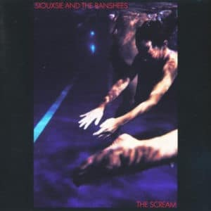 SIOUXSIE & THE BANSHEES - THE SCREAM - 602557128574 - polydor