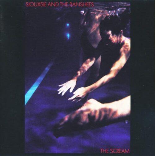 SIOUXSIE & THE BANSHEES - THE SCREAM - 602557128574 - polydor