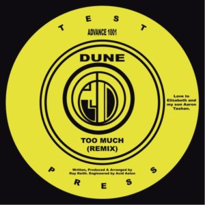 Dune (ray Keith) - Too Much - ADVANCE001 - ADVANCE RECORDS