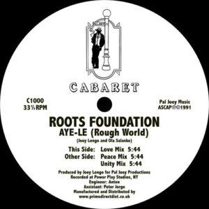 Roots Foundation - Aye-Le (Rough World) - C1000 - cabaret