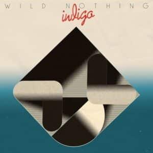 Wild Nothing - Indigo - CT282 - CAPTURED TRACKS