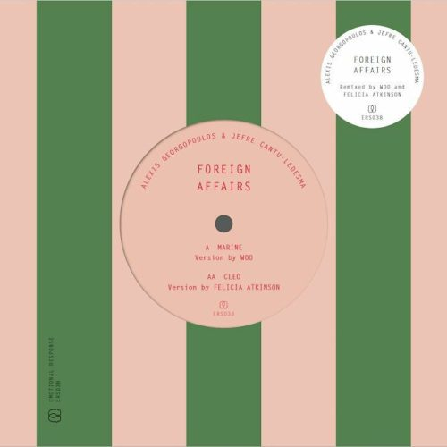 Alexis Georgopoulos/Jefre Cantu Ledesma - Foreign Affairs (Woo & Felicia Atkinson Mixes) - ERS038 - EMOTIONAL RESPONSE