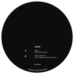 Happa - Argot ( Parris / Kowton Rmxs ) - FNORD007 - FNORD COMMUNICATIONS