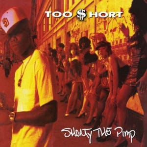 Too Short - Shorty The Pimp - GET51290LP - GET ON DOWN