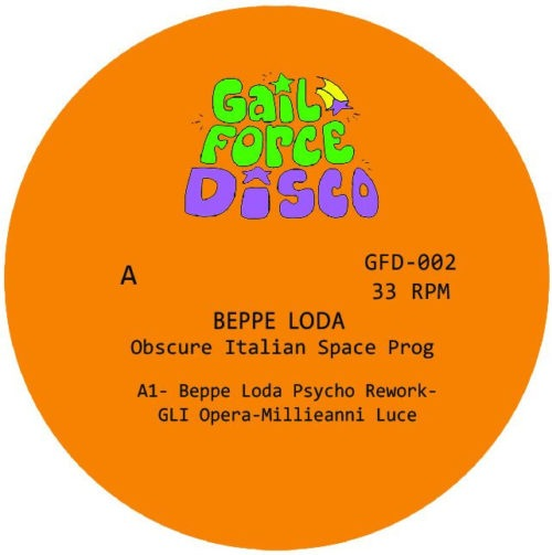 Beppe Loda - Obscure Space Prog - GFD002 - GAIL FORCE DISCO RECORDS