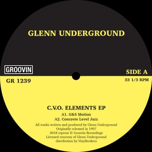 Glenn Underground - C.V.O Elements - GR1239 - GROOVIN RECORDS