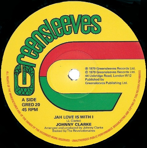 Johnny Clarke - Jah Love Is With I / Bad Days Are Going (Extended) - GRED20 - GREENSLEEVES