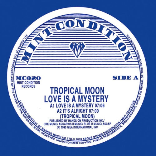 Tropical Moon - Love Is A Mystery - MC020 - mint condition