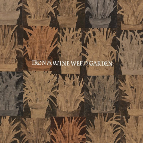 Iron And Wine - Weed Garden Ep (LOSER Edition) - SP1255 - SUB POP