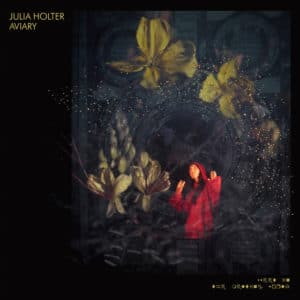 Julia Holter - Aviary (Clear vinyl) - WIGLP417X - DOMINO