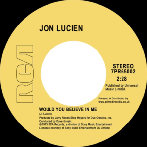 Jon Lucien - Would You Believe In Me/ Kuenda - 7PR65002 - RCA