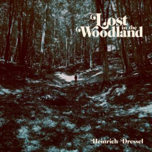 Heinrich Dressel - Lost In The Woodland - BAP127 - BORDELLO A PARIGI
