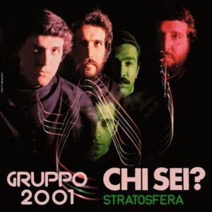 Gruppo 2001 - Chi Sei? / Stratosfera - DSND002 - DUALISMO SOUD