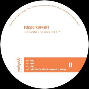 Fulvio Ruffert - Les Années Passent EP - EDRV008 - EARLYDUB RECORDS