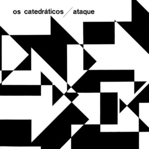 Os Catedráticos - Ataque - FARO207LP - FAR OUT RECORDINGS