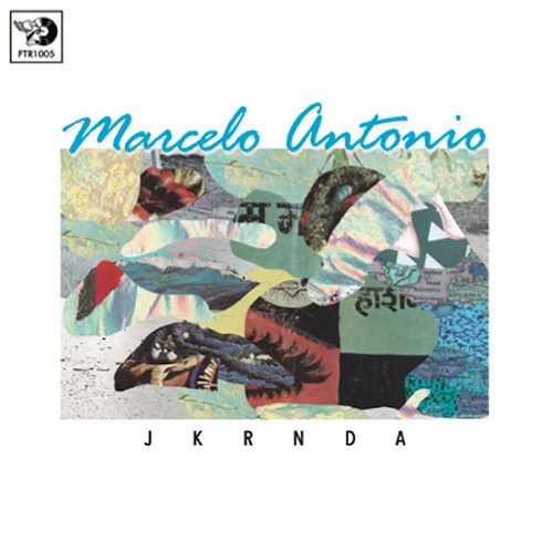 Marcelo Antonio - JKRNDA - FTR1005 - FUTURIBILE ?