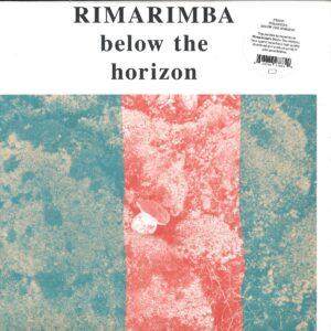 Rimarimba - Below The Horizon - FTS5LP - FREEDOM TO SPEND