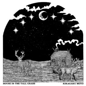 Kikagaku Moyo - House In The Tall Grass - GGB008LP - GURUGURU BRAIN