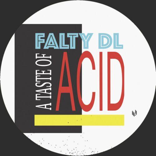 Falty Dl - A Taste Of Acid Ep - HYPE075 - HYPERCOLOUR