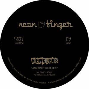 Newcleus - Jam On It Remixes - NF10 - NEON FINGER
